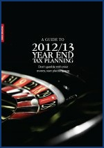 A Guide to 2012/13 Year End Tax Planning