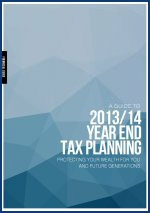 A Guide to 2013/14 Year End Tax Planning