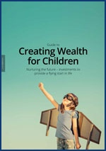 A Guide to Creating Wealth for Children