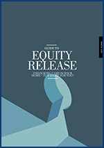 A Guide to Equity Release