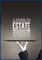 A Guide to Estate Preservation