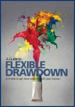 A Guide to Flexible Drawdown