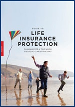 A Guide to Life Insurance Protection