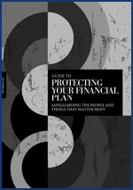 A Guide to Protecting Your Financial Plan