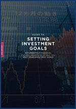 A Guide To Setting Invesment Goals