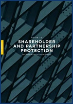 A Guide to Shareholder and Partnership Protection