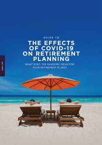 A Guide to The Effects Of COVID-19 On Retirement Planning